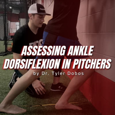 Assessing Ankle Dorsiflexion in Pitchers
