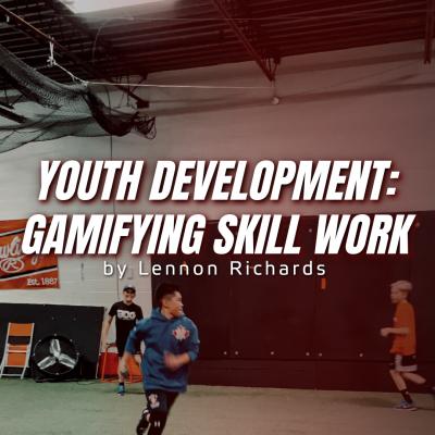 Youth Development: Gamifying Skill Work